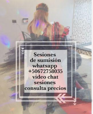 sesiones y horarios disponibles , mis sumisos te brindaran los precios+50672758035whatsapp